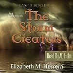 Earth Sentinels: The Storm Creators | Shaman Elizabeth Herrera
