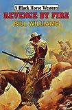 Revenge by Fire, Bill Williams, 0709088213