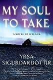 My Soul to Take, Yrsa Sigurðardóttir, 0061143383
