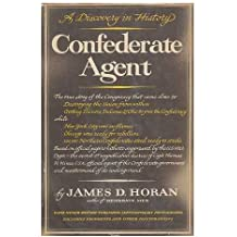 Confederate Agent: A Discovery in History