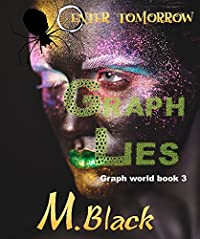 Graph Lies  by M. Black ebook deal