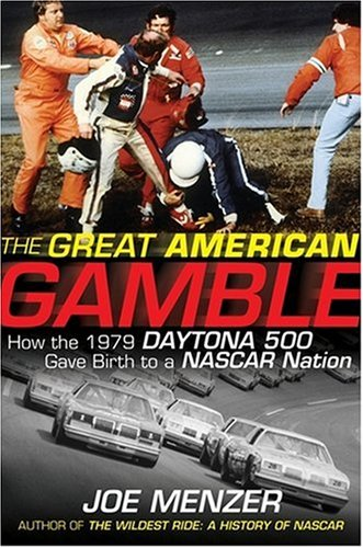Cale Yarborough Nascar (The Great American Gamble: How the 1979 Daytona 500 Gave Birth to a NASCAR Nation)