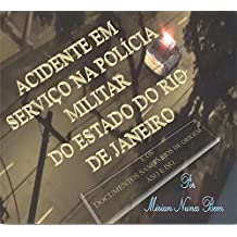 Acidente em Serviço na Polícia Militar do Estado do Rio de Janeiro: e os Documentos Sanitários de Origem – ASO e ISO (1)