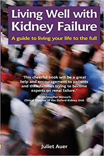 Buy Living Well With Kidney Failure Class Health S Book Online At Low Prices In India Living Well With Kidney Failure Class Health S Reviews Ratings Amazon In