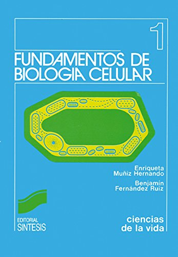 Descargar Libro Fundamentos De Biología Celular E./fernández Ruiz, B. Muñiz Hernando