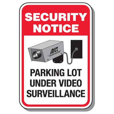 Reflective Engineer-Grade Poly Security Notice Parking Lot Under Video Surveillance Sign - 24Hx18W SECURITY NOTICE PARKING LOT UNDER VIDEO SURVEILLANCE