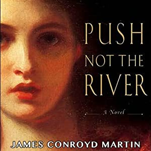 Push Not the River Audiobook