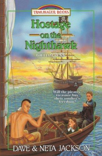 Hostage on the Nighthawk: Introducing William Penn (Trailblazer Books) (Volume 32)