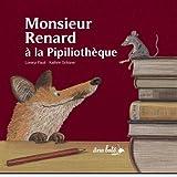 Monsieur Renard à la Pipiliothèque