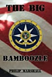 The Big Bamboozle: 9/11 and the War on Terror by unknown (2/9/2012)