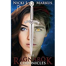 The Ragnar??k Chronicles by Nicki J Markus (2015-03-02)