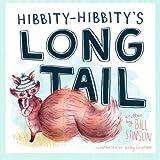 Hibbity Hibbity's Long Tail, Bill Stinson, 1479278548