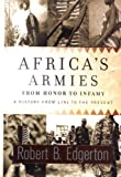 Book cover for Africa's Armies: From Honor to Infamy--A History from 1791 to the Present