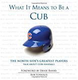 What It Means to Be a Cub, Bob Vorwald, 1600782779