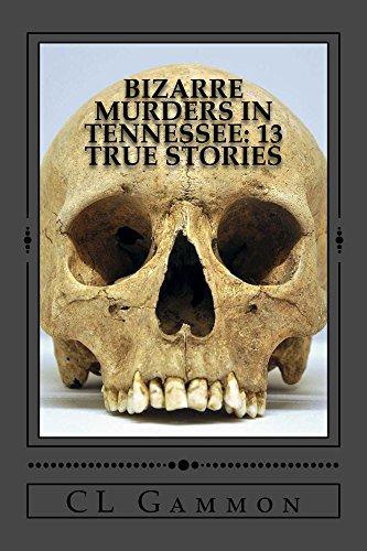 bizarre-murders-in-tennessee-13-true-stories