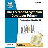 The Accredited Symbian Developer Primer: Fundamentals of Symbian OS by Jo Stichbury (2006-12-14)
