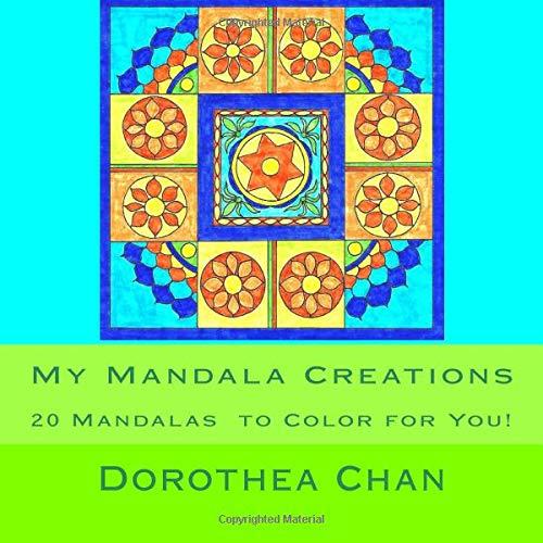 Download My Mandala Creations: 20 Mandalas  to Color for You! PDF