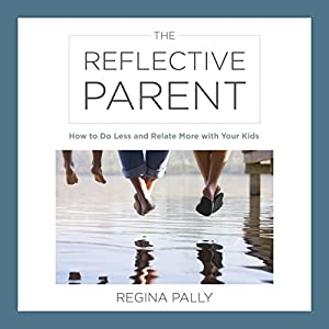 The Reflective Parent Audiobook