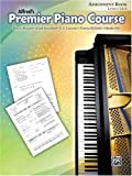 Alfred's Premier Piano Course Assignment Book, Dennis Alexander and Gayle Kowalchyk, 0739048775