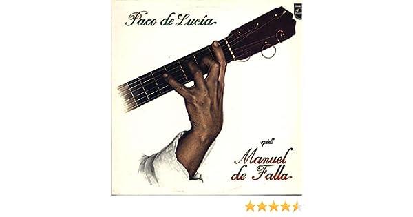 Paco De Lucía - Plays Manuel De Falla - Philips - 6328 245: Paco ...