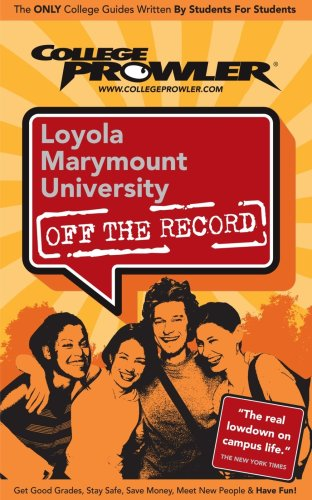 Loyola Marymount University (LMU): Off the Record - College Prowler