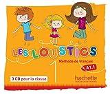Les Loustics 1 : CD audio classe (x3) (French Edition)