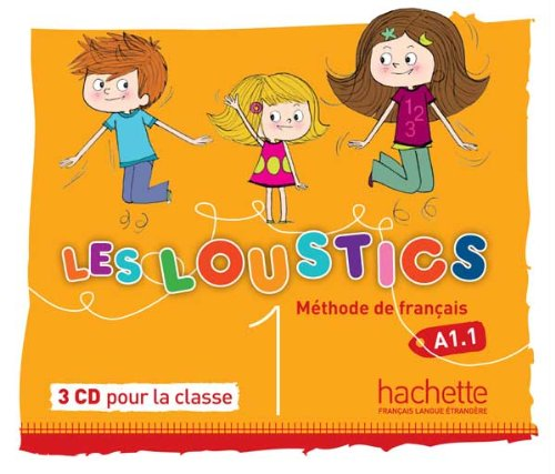 Les Loustics 1 : CD audio classe (x3) (French Edition) by French and European Publications Inc