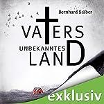Vaters unbekanntes Land (Arne Eriksen 1)   Bernhard Stäber