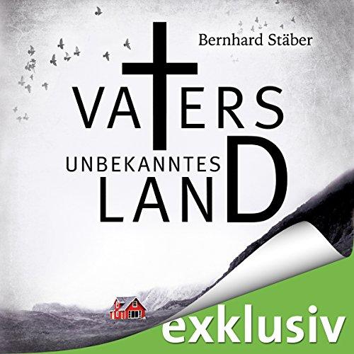 Vaters unbekanntes Land (Arne Eriksen 1)