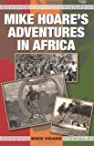 Mike Hoare's Adventures in Africa, Mike Hoare, 1581607326