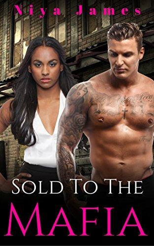 Sold To The Mafia: Second Chance Romance