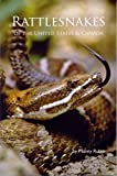 Rattlesnakes of the United States and Canada, Manny Rubio, 1885209525