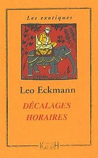 Décalages horaires, Eckmann, Leo
