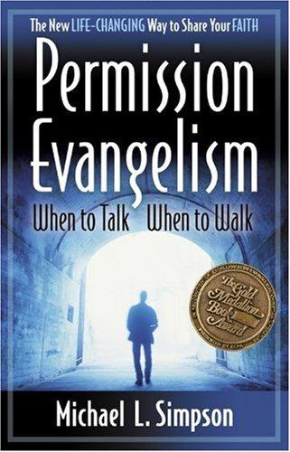 Permission Evangelism: When To Talk, When To Walk