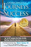 img - for Journeys To Success: 21 Empowering Stories Inspired By The Success Principles of Napoleon Hill (Volume 1) book / textbook / text book