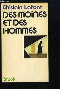 Des moines et des hommes par Ghislain Lafont