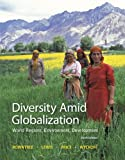 #8: Diversity Amid Globalization: World Regions, Environment, Development (6th Edition)