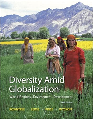 Diversity amid globalization world regions environment diversity amid globalization world regions environment development 6th edition lester rowntree martin lewis marie price william wyckoff fandeluxe Gallery