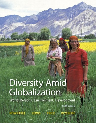 Diversity Amid Globalization: World Regions, Environment, Development (6th Edition) cover