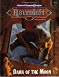 Dark of the Moon (AD&D 2nd Ed Roleplaying, Ravenloft Adventure)