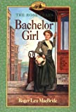 Bachelor Girl by Roger Lea MacBride front cover