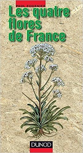 LES QUATRE FLORES DE FRANCE - CORSE COMPRISE