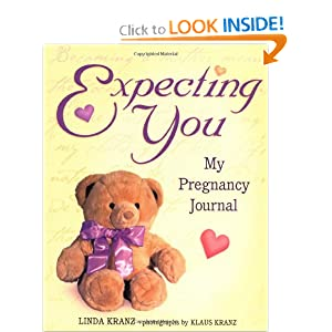 Expecting You: My Pregnancy Journal Linda Kranz