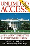 img - for Unlimited Access : An FBI Agent Inside the Clinton White House book / textbook / text book