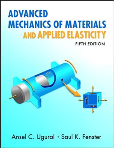 Advanced mechanics of materials and applied elasticity prentice advanced mechanics of materials and applied elasticity prentice hall international series in the physical and chemical engineering sciences 5th edition fandeluxe Gallery