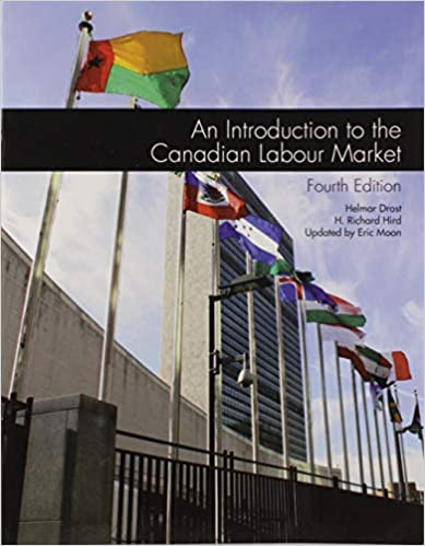 An Introduction to the Canadian Labour Market 4E Custom Pub