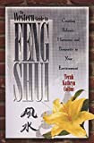 The Western Guide to Feng Shui: Creating Balance, Harmony, and Prosperity in Your Environment