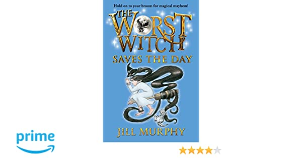 The Worst Witch Saves the Day: Amazon.es: Jill Murphy: Libros en idiomas extranjeros