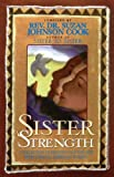 Sister Strength, Bill Hybels and Suzan Johnson Cook, 0785270752