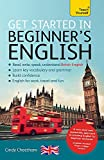 learning british english - Get Started in Beginner's English: Learn British English as a Foreign Language (Get Started in Language series)
